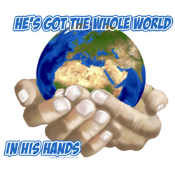 he s got the whole world